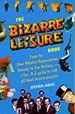 The Bizarre Leisure Book, Stephen Jarvis, 0860518787