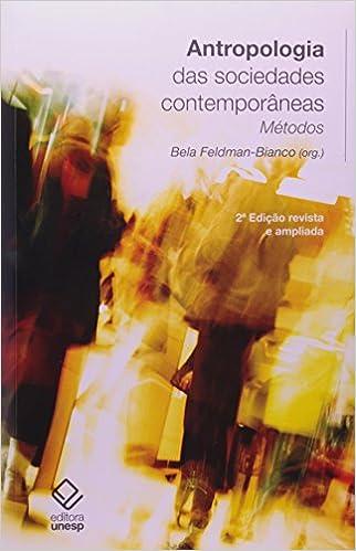 Antropologia das Sociedades Contemporâneas, livro de Bela Feldman-Bianco