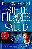 Los Siete Pilares de la Salud, Don Colbert, 159979036X