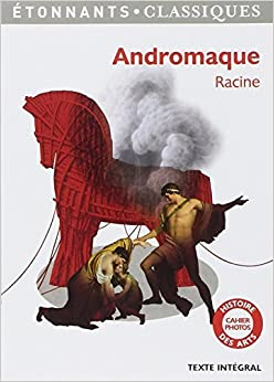 Andromaque by Jean Racine (2013-08-28)