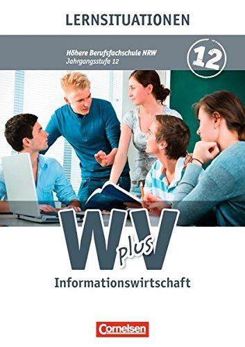 Wirtschaft für Fachoberschulen und Höhere Berufsfachschulen - Informationswirtschaft - Höhere Berufsfachschule Nordrhein-Westfalen: Band 2 - Arbeitsbuch