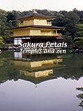 Sakura Petals - Temples and Zen