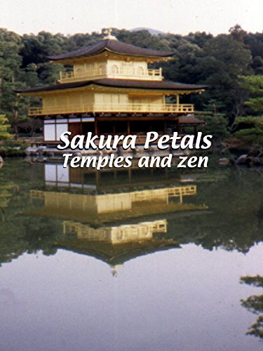 Sakura Petals - Temples and Zen