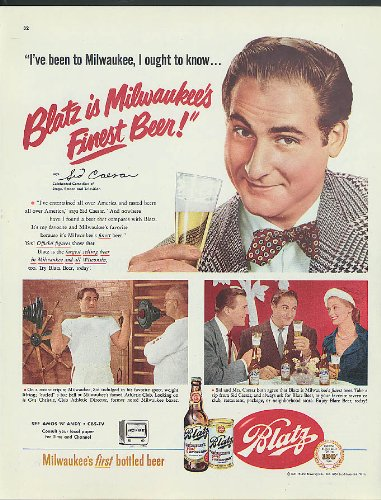 I've been to Milwaukee I ought to know Sid Caesar for Blatz Beer ad 1951