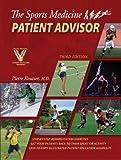 The Sports Medicine Patient Advisor, Third Edition