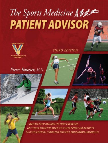 The Sports Medicine Patient Advisor, Third Edition Third Edition Edition