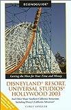 Econoguide Disneyland Resort, Universal Studios Hollywood 2003, Corey Sandler, 076272496X