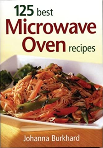 Book 125 Best Microwave Recipes