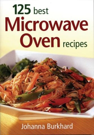 125 Best Microwave Oven Recipes ebook