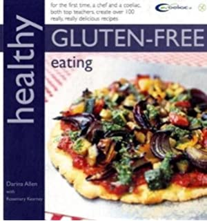 Healthy gluten free cooking 150 recipes for food lovers amazon healthy gluten free eating in association with coeliac uk healthy eating forumfinder Choice Image