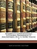 Mémoires et Correspondance Littéraires, Favart and Antoine Pierre Charles Favart, 1142957934