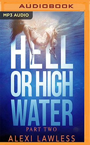 Hell or High Water: A Novel (Complicated Creatures Trilogy)