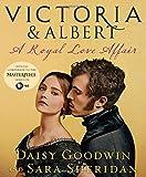 Victoria & Albert: A Royal Love Affair