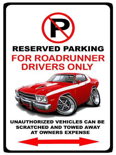 1973-74 Plymouth Roadrunner Muscle Car-toon No Parking Sign