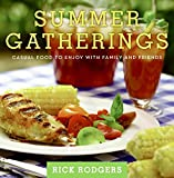 Summer Gatherings: Casual Food to Enjoy with Family and Friends (Seasonal Gatherings)