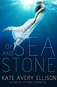 Of Sea And Stone by Kate Avery Ellison ebook deal