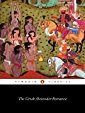 img - for The Greek Alexander Romance (Penguin Classics) by Richard Stoneman Pseudo-Callisthenes (1991-11-05) Paperback book / textbook / text book