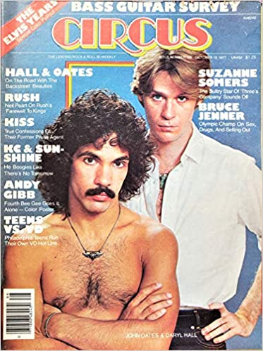 Circus Magazine John Oates Daryl Hall The Elvis Years Rush Kiss Kc The Sunshine Band Andy Gibb Suzanne Somers Bruce Jenner October 13 1977 Circus Amazon Com Books