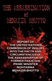 The Assassination of Benazir Bhutto - the un Report, United Nations, 1604504625