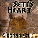 Seti's Heart Audiobook by Kiernan Kelly Narrated by Joel Leslie
