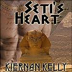 Seti's Heart | Kiernan Kelly