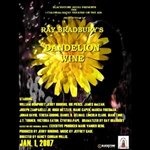 Dandelion Wine (Dramatized) Performance