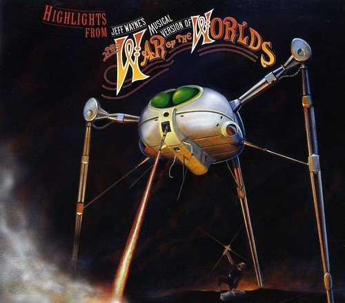 Highlights From Jeff Wayne's Musical Version Of The War Of The Worlds (2007-05-27)