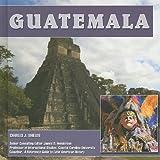 Guatemala, Charles J. Shields, 1422206483