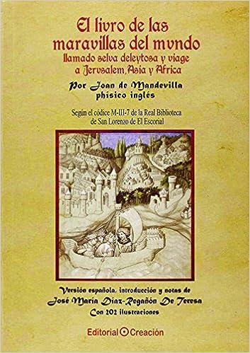 El libro de las maravillas del mundo llamado selva deleitosa y ...