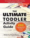 The Ultimate Toddler Activity Guide: Fun