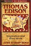 Heroes of History - Thomas Edison, Janet Benge and Geoff Benge, 193209637X
