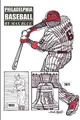Philadelphia Baseball by Max Blue (2012-05-14) Paperback