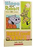 (进口原版) 学乐读者系列 Hippo and Rabbit in Three Short Tales