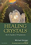 Healing Crystals: The A-Z Guide to 555 Gemstones