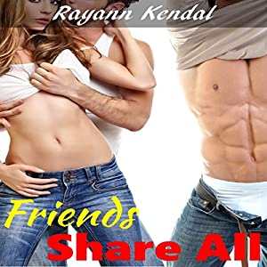 Friends Share All Audiobook