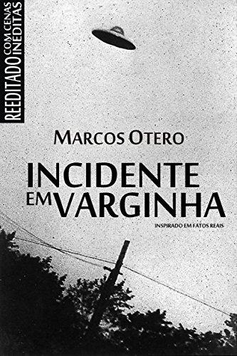 Incidente em Varginha por [Otero, Marcos ]