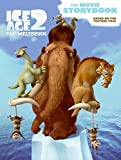 Ice Age 2: The Movie Storybook (Ice Age 2: The Meltdown)