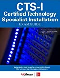 img - for CTS-I Certified Technology Specialist-Installation Exam Guide by Noronha, Shonan, International, InfoComm (2015) Paperback book / textbook / text book