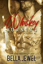 Whiskey Burning (Iron Fury MC Book 1)