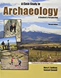 img - for A Case Study in Archaeology: A Student's Perspective book / textbook / text book