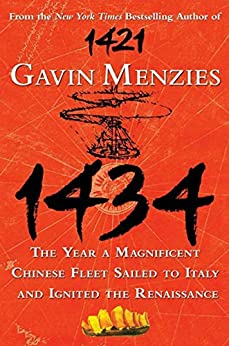 1434: The Year a Magnificent Chinese Fleet Sailed to Italy and Ignited the Renaissance (P.S.) by [Menzies, Gavin]