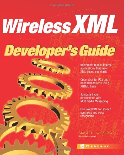 Wireless XML Developer's Guide (Application Development) ebook