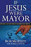 If Jesus Were Mayor