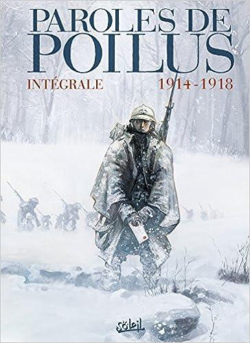 Paroles de Poilus 1914-1918 - Tome 1 - Lettres et Carnets du Front sur Bookys