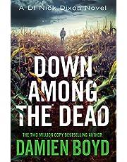 Down Among the Dead (DI Nick Dixon Crime)