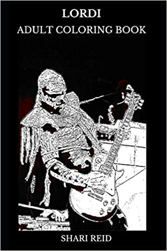 Lordi Adult Coloring Book: Hard Rock and Heavy Metal Legends ...