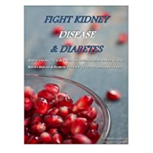 Fight Kidney Disease & Diabetes: How to Take Your Diet to the Next Level