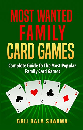 Most wanted family card games: Easy fun card games for whole family by [Sharma, Brij Bala, Hudson, Timkeia]