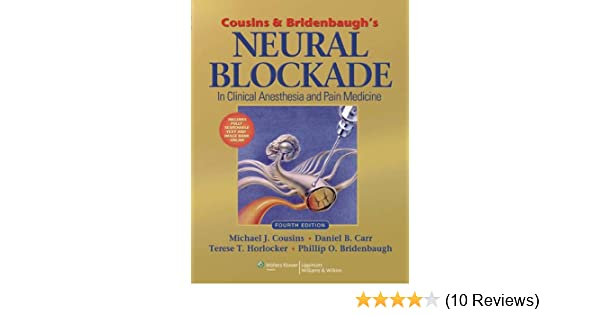 Cousins and bridenbaughs neural blockade in clinical anesthesia and cousins and bridenbaughs neural blockade in clinical anesthesia and pain medicine kindle edition by michael j cousins phillip o bridenbaugh fandeluxe Choice Image