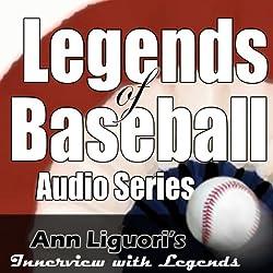 Legends of Baseball Audio Series